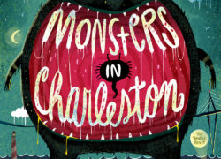 Monsters in Charleston – and that includes James Island!