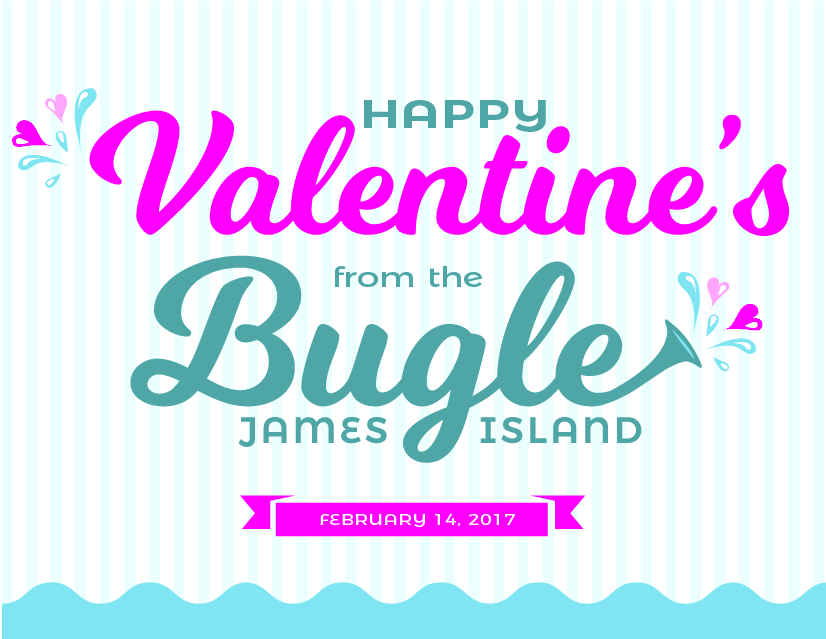 James Island Bugle wishes you a Happy Valentine's Day