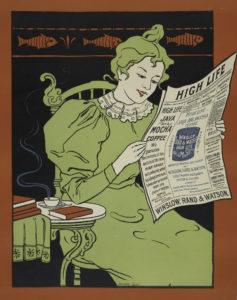 """The Miriam and Ira D. Wallach Division of Art, Prints and Photographs: Art & Architecture Collection, The New York Public Library. """"High life java & mocha coffee."""" The New York Public Library Digital Collections. 1895 - 1917. http://digitalcollections.nypl.org/items/510d47e2-90dd-a3d9-e040-e00a18064a99"""
