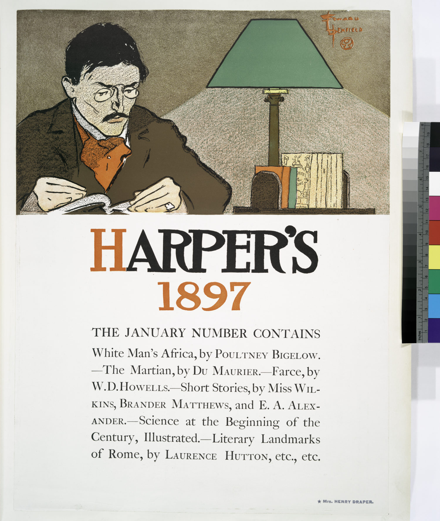 """The Miriam and Ira D. Wallach Division of Art, Prints and Photographs: Art & Architecture Collection, The New York Public Library. """"Harper's 1897, The January Number Contains White Man's Africa, by Poultney Bigelow. - The Martian , by Du Maurier, - Farce, by W. D. Howells, - Short Stories, by Miss Wlkins, Brander Matthews, and E. A. Alexander, - Science at the Beginning of the ..."""" The New York Public Library Digital Collections. 1890 - 1907. http://digitalcollections.nypl.org/items/510d47dc-488c-a3d9-e040-e00a18064a99"""